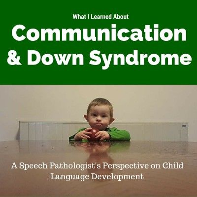 Communication and Down Syndrome