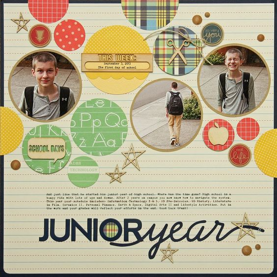#Papercraft #scrapbook #layout. Junior year LO. I love CIRCLES
