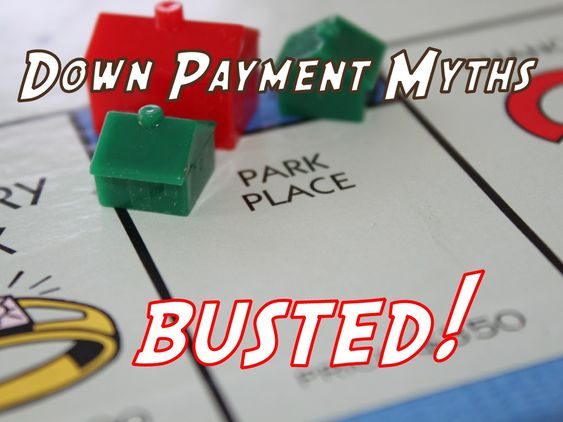 Down Payment Myths What it really costs to buy a house