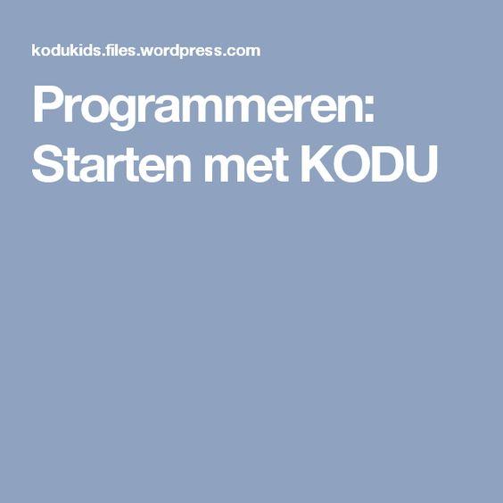 Programmeren: Starten met KODU