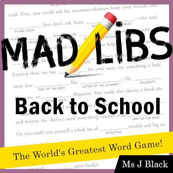 Have your new students practice their basic parts of speech with a Back to School Mad Libs activity! Appropriate for 2nd-5th grade, students can work alone or with a partner to show their knowledge of nouns, verbs and adjectives in a fun and silly Mad Libs story. Great for 2nd-5th grades; My 4th...