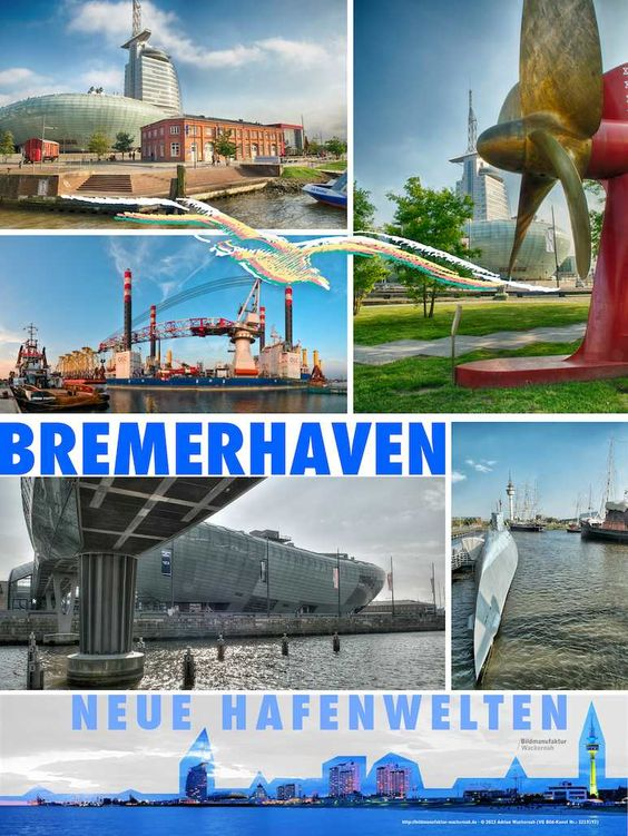 awesome Fotoposter »Bremerhaven – Neue Hafenwelten«,  #Stadtansichten