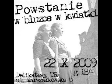 Powstanie W Bluzce W Kwiatki Zycie Codzienne Kobiet W Czasie Powstania Warszawskiego Youtube Historical Figures Historical