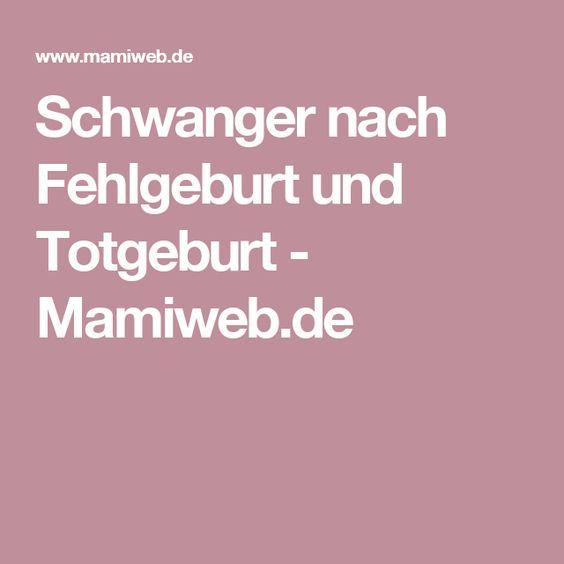 Schwanger nach Fehlgeburt und Totgeburt - Mamiweb.de