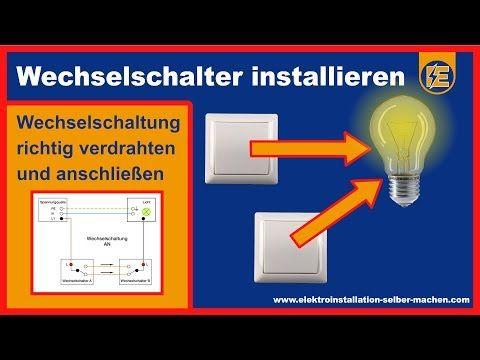 Wechselschaltung Elektroinstallation Selber Machen Elektroinstallation Selber Machen Elektroinstallation Schalter