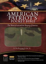 NKJV The American Patriot's Pocket Bible: The Word of God and the Shaping of America - Flexible Cloth/Camo Edition  -