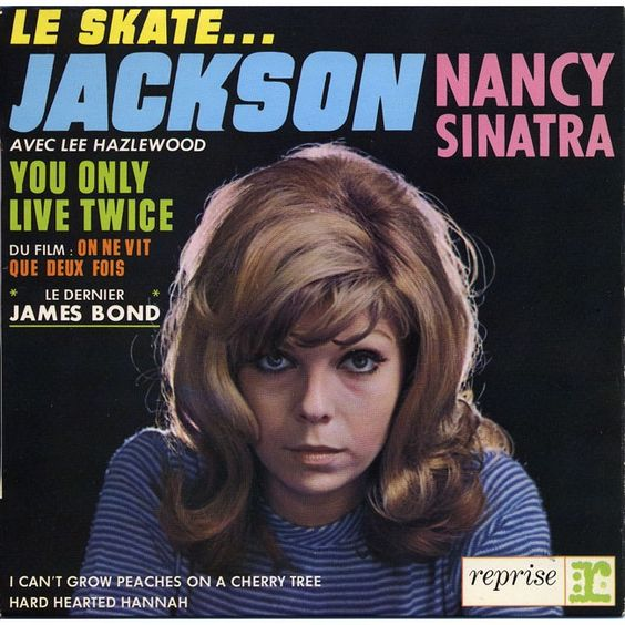Nancy Sinatra and Lee  Hazlewood - EP -  Jackson / I can' t grow peaches on a cherry tree / You only live twice / Hard hearted hannah - 1967