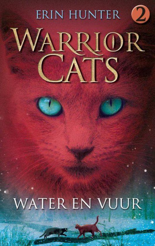 Bol Com Warrior Cats Originele Serie 2 Water En Vuur Erin Hunter 9789078345190 Boeken Warrior Cat Krijgers Katten Vuur