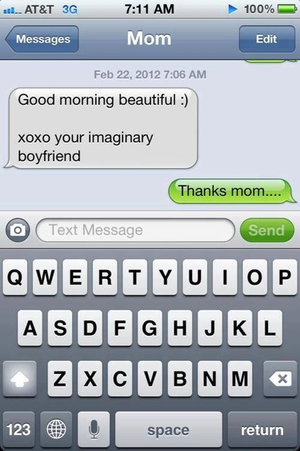 Lol awe my mom would totally do this....to be mean.