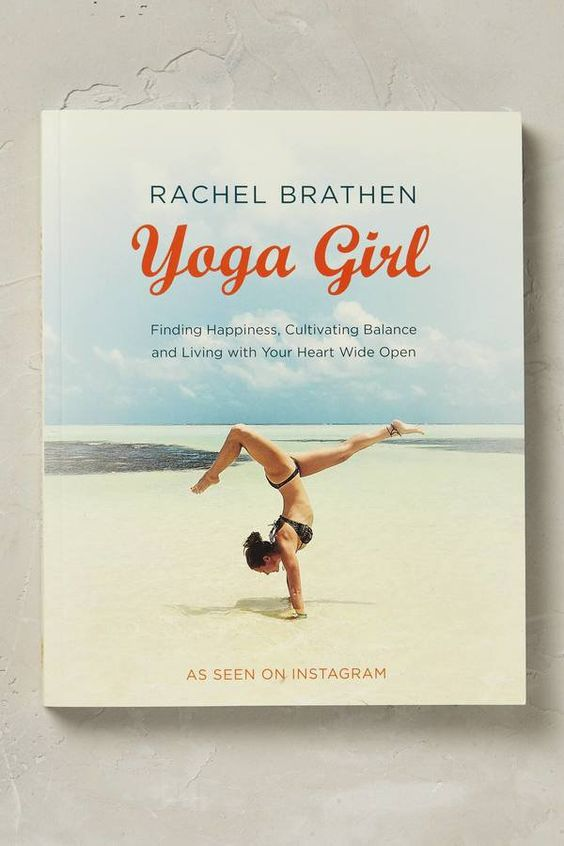Pin for Later: 29 Gifts Your Yogi Will Love  Yoga Girl by Rachel Brathen (£17)