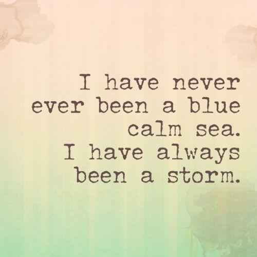 Always been a storm...