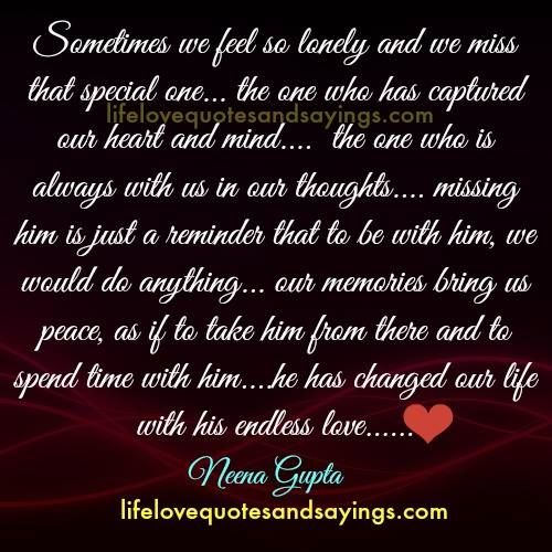 Always In Our Thoughts Forever In Our Hearts Quotes: Sometimes We Feel So Lonely And We Miss That Special One