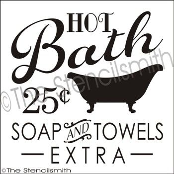 1883 hot bath hot bath stencil vintage 25 soap and for Bathroom quotes svg