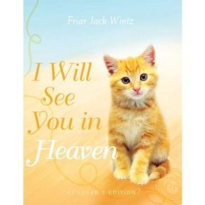 I Will See You In Heaven Cat Lover S Edition Cat Lovers Cats