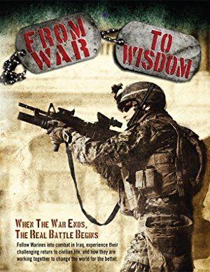 Hd Full 2017 From War To Wisdom Online Stream Movie 96 Flv Zxdo1 War Marine Corps History War Movies