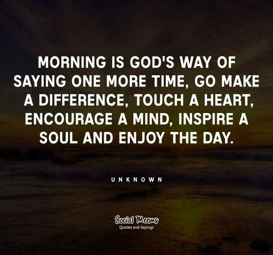 Morning Inspirational Quotes: Make A Difference, Mornings And God On Pinterest