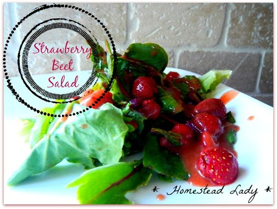 Strawberry Beet Salad - garden fresh strawberries and beet greens with baby beets and fresh made, raw honey sweetened dressing - www.homesteadlady.com