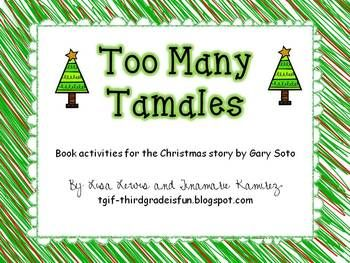 Too Many Tamales~ {a unit for the Christmas story by Gary Soto ...