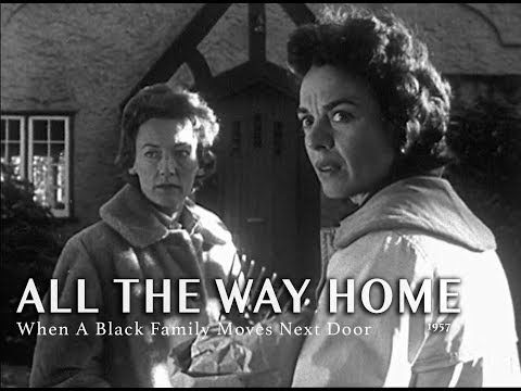 All The Way Home 1957 When A Black Family Moves Next Door Youtube Black Families The Way Home Black Tv Shows