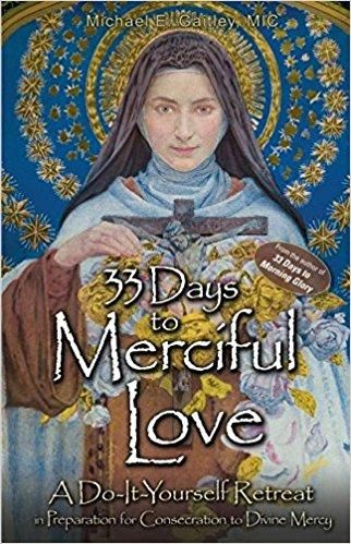 Days to merciful love a do it yourself retreat in preparation for 33 days to merciful love a do it yourself retreat in preparation for consecration to divine mercy solutioingenieria Images