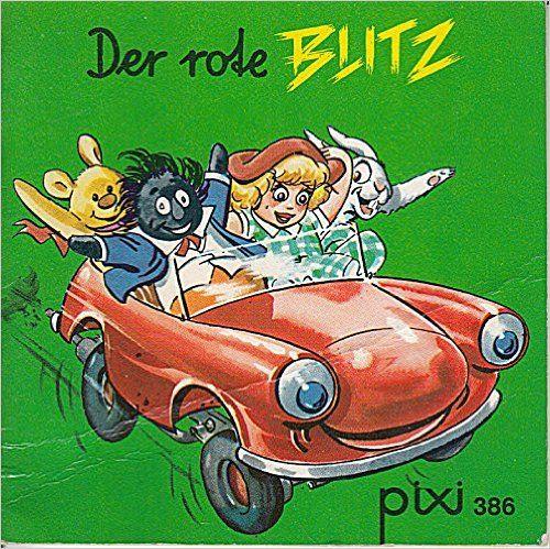 Der rote Blitz - Pixi-Buch Nr. 386 - Einzeltitel aus PIXI-Serie 51: Amazon.de: Sam Fair: Bücher