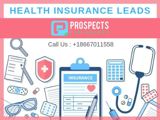 Get Quality Health Insurance Leads For Insurance Agents And