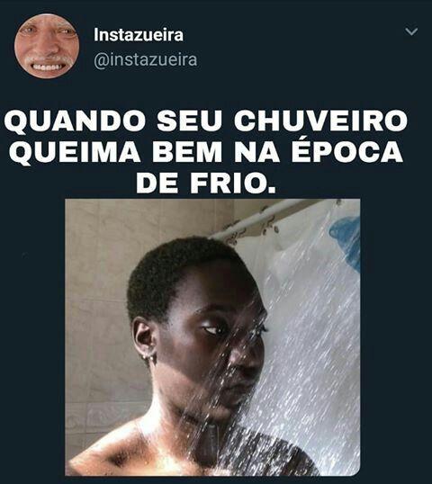 Banho Gelado E Bom Pela Manha Memes Engracados Novos Memes Piadas