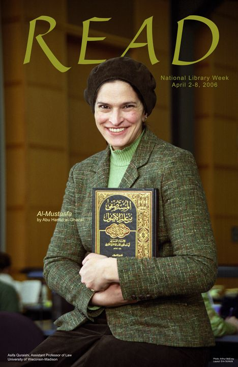 2006 Law Library READ poster featuring Professor Asifa Quraishi reading Al-Mustasfa by Abu Hamid Al-Ghazali: