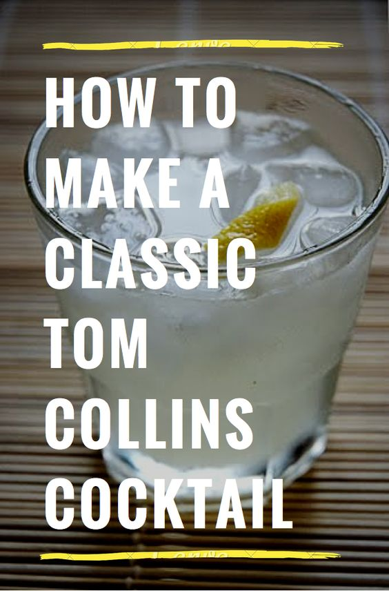Classic Tom Collins: 2 oz of Gin 1 oz of lemon juice 1 tsp of simple syrup 3 oz of club soda lemon twist