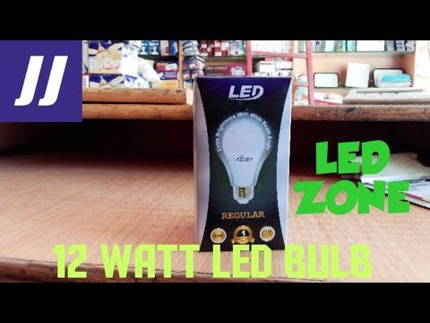 Led Zone 12 Watt Led Bulb Made In Pakistan At Low Price Youtube Led Bulb Zone 12 Led