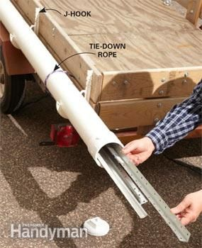Carry long items safely Build the same kind of rig a plumber uses. Secure the tube on the side of your trailer using four J-hooks and snap the tube into place. Tie the rig with rope for added security.Screw on the cap, secure a red flag and you're good to go. Build the entire unit for about $25.