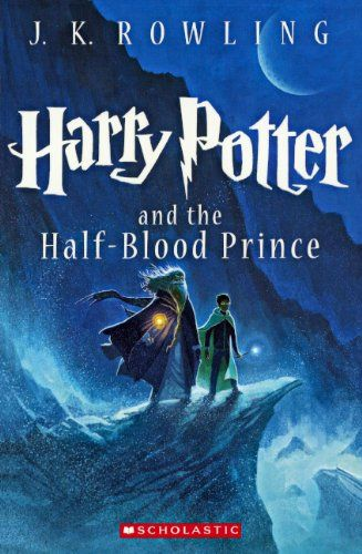 Harry Potter And The Half-Blood Prince (Turtleback School & Library Binding Edition)