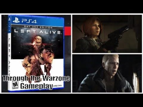 Left Alive Ps4 Through The Warzone Gameplay New And Upcoming Games 2019 Youtube Gameplay Ps4 Games