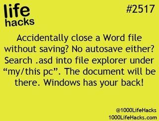 Life hack to recover your unsaved work on windows.