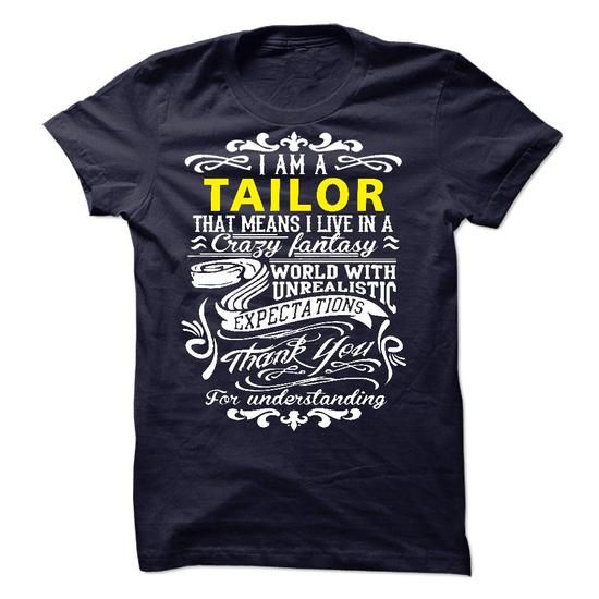 I am a Tailor - #gifts for guys #hostess gift. BUY-TODAY => https://www.sunfrog.com/LifeStyle/I-am-a-Tailor-19479892-Guys.html?id=60505