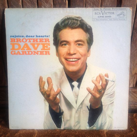 Brother Dave Gardner - Rejoice Dear Hearts! - Album Vinyl Record Lp - RCA Victor - LPM-2083 - Released 1960