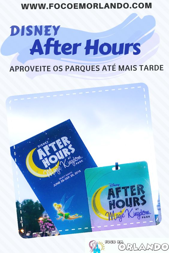 Aproveite os parques até mais tarde com o Disney After Hours