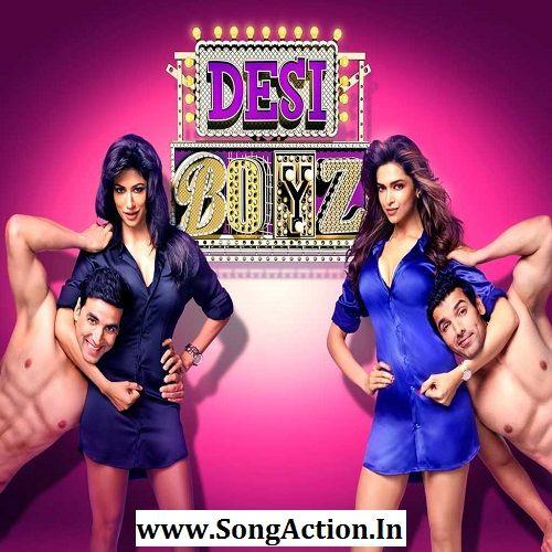 Desi Boyz Mp3 Songs Download Www Songaction In Mp3 In 2020 Desi Boyz Pk Songs Bollywood Songs