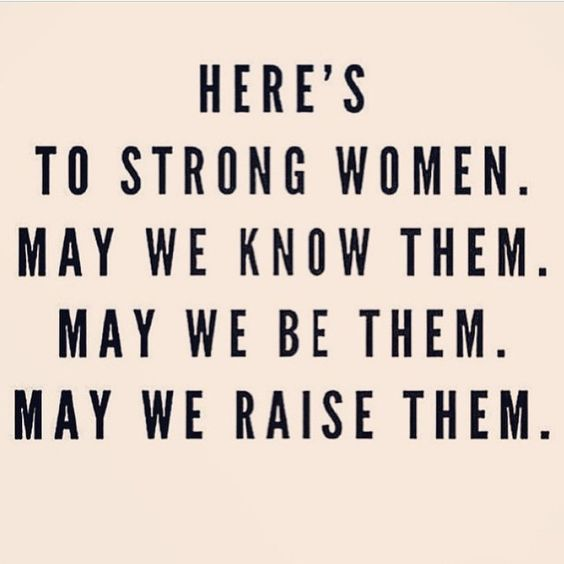 Inspirational quote about strength and women. Here's to strong women. May we know them. May we be them. May we raise them. #quote #women #strength #motherhood