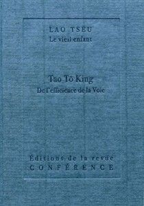 Lao Tseu – Tao Tö King – De l'efficience de la Voie