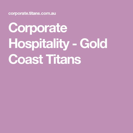 Corporate Hospitality - Gold Coast Titans