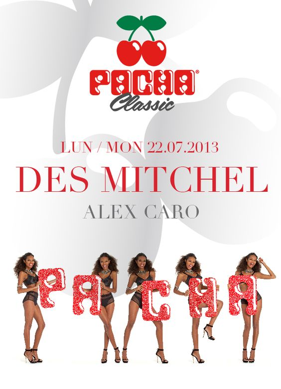 Pacha Classic at Pacha Mallorca - LUN/MON 22.07.13
