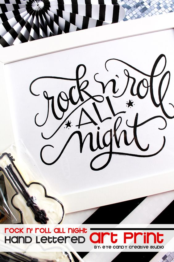 rock n' roll all night ART PRINT @eyecandycreate #handlettered…