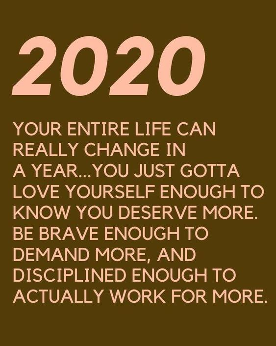 20 Inspirational Quotes 2020 To Keep You Motivated Fancy Ideas About Everything Quotes About New Year Year Quotes Quotes