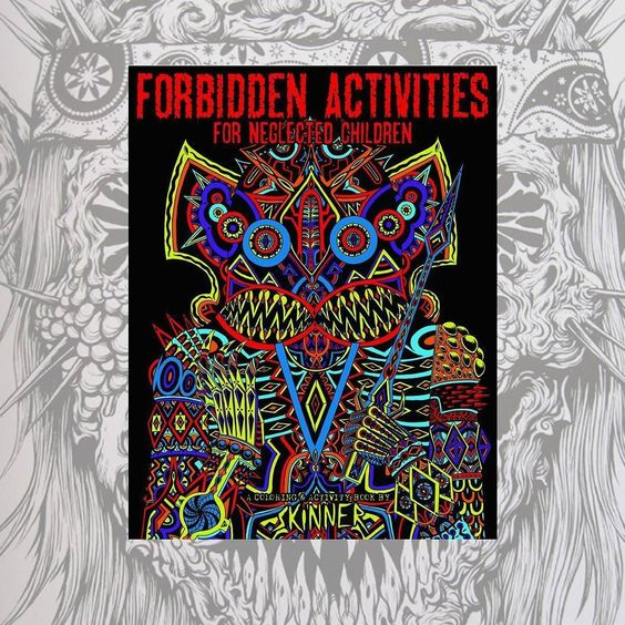Forbidden Activities for Neglected Children by Skinner is now available in store and online at upperplayground.com #shopUP #UpperPlayground @theartofskinner #Skinner #Book