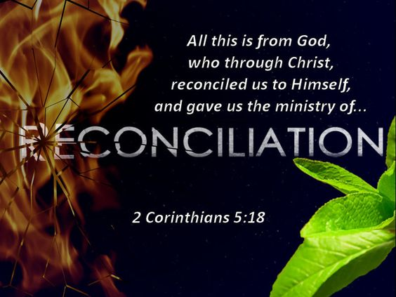 "Corinthians 5:18, ""All this is from God, who through Christ ..."