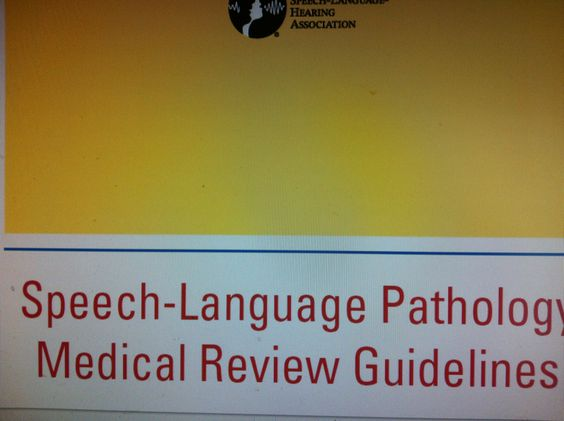 Speech-Language Pathology  Medical Review Guidelines. Pinned by SOS Inc. Resources.  Follow all our boards at http://pinterest.com/sostherapy  for therapy resources.