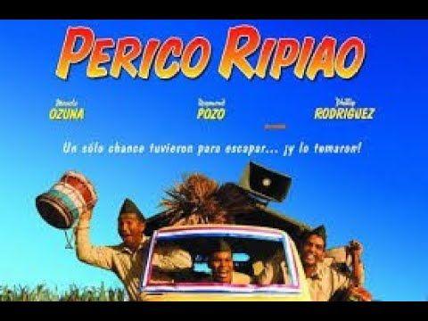Perico Ripiao Pelicula Dominicana Completa En Espanol Youtube Music Enjoyment