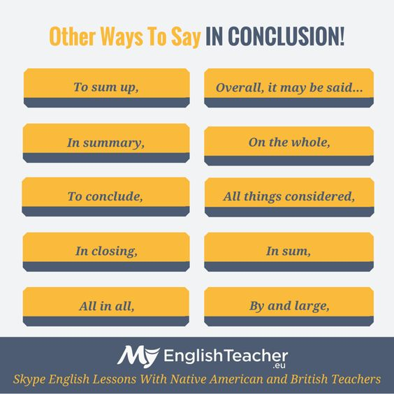 Other Ways To Say IN CONCLUSION!: