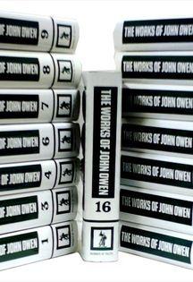 The Works of John Owen * John Owen * (16 Volumes) * Publisher: Banner of Truth Trust *  [http://www.heritagebooks.org/products/The-Works-of-John-Owen%2C-16-Volumes.html] * Indicação: Silvio Ribeiro